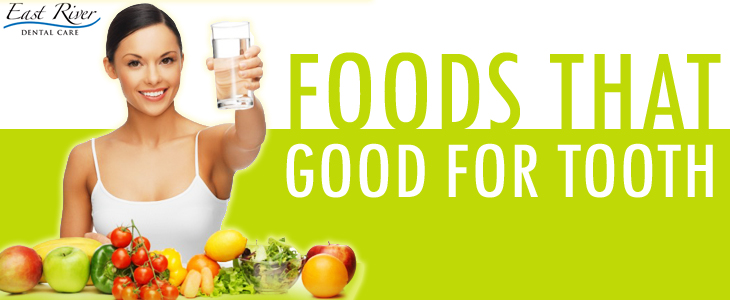 Foods That Are Good For Your Teeth's Health - East River Dental Care - Canada - Ontario - Newmarket