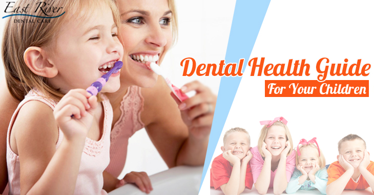 Dental Health Guide For Your Little One - East River Dental Care - Kids Dentist Newmarket
