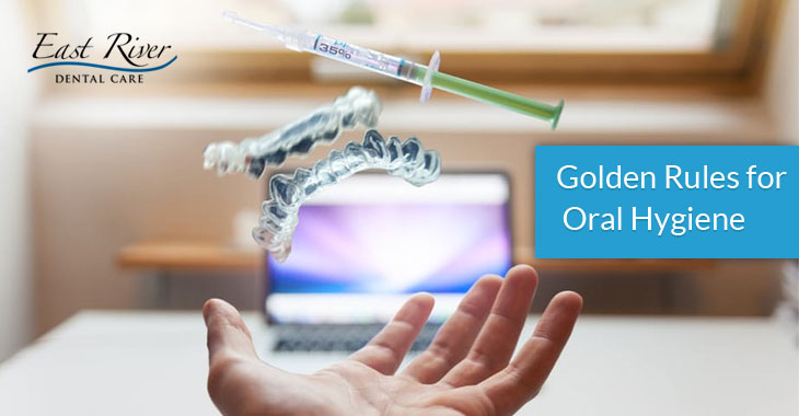 Three Golden Rules for Oral Hygiene