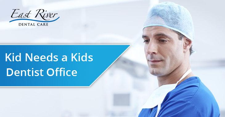 Kids Needs a Kids Dentist Office in Newmarket