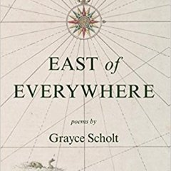Village Life:  On the death of a poet, Grayce Scholt, 1925-2018