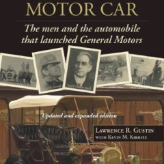 Book Review:  David Buick's Marvelous Motor Car by Lawrence Gustin