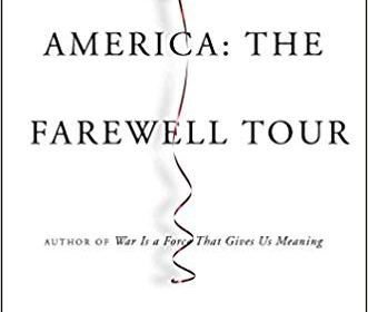 """America:  The Farewell Tour"" by Chris Hedges:  a review"