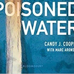 "Review:  Latest Flint book, ""Poisoned Water"" belongs in classrooms, libraries all over America"