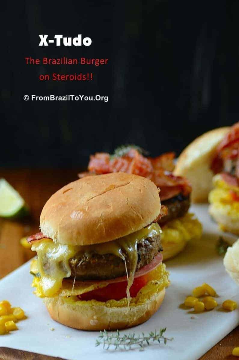 X-Tudo -- the Brazilian Burger on Steroids!!!