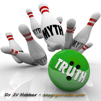 Ayurveda - Truth Vs Myth