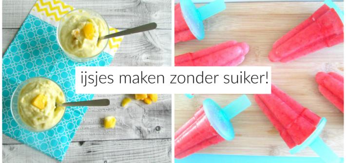 ijsjes maken zonder suiker