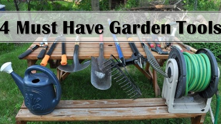 4 must have garden tools