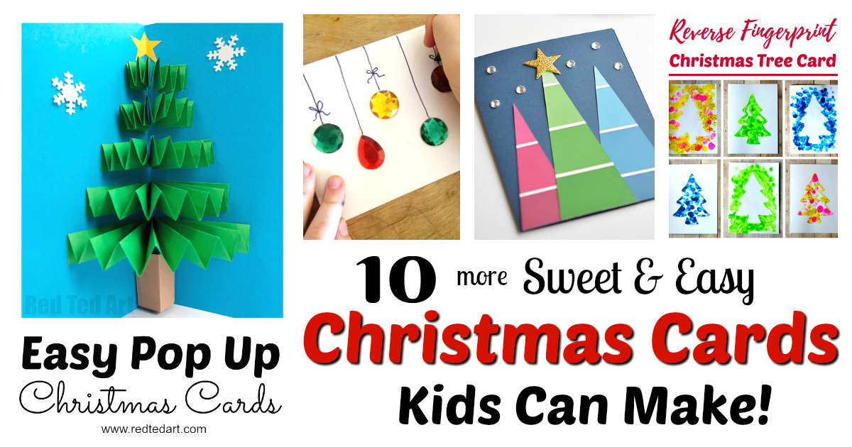 Christmas Cards Kids Can Make 10 More Ideas Letters