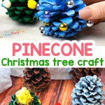 Pinecone Christmas Tree Decoration Easy Peasy And Fun