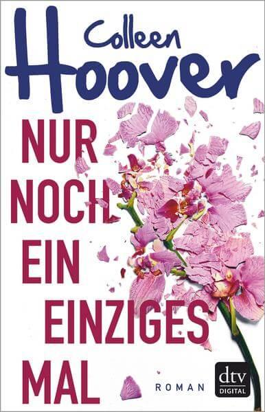 New Adult Buch Nur noch ein einziges Mal von Colleen Hoover