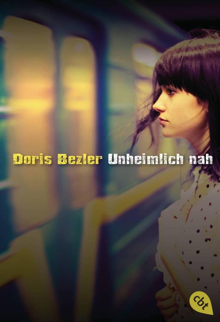 Jugend Buch unheimlich nah von Doris Bezler