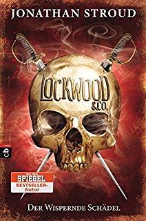 Fantasy Jugend Buch Lockwood & Co 3: Der wispernde Schädel von Jonathan Stroud