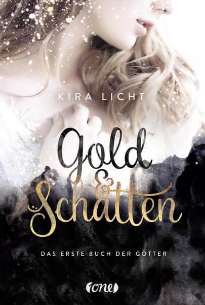 Young Adult Fantasy Buch Gold und Schatten - erstes Buch der Götter von Kira Licht