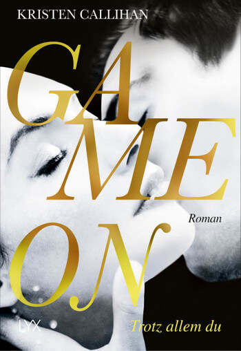 New Adult Buch Game on Trotz allem du von Kristen Callihan