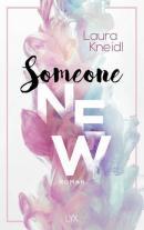 New Adult Buch Someone New von Laura Kneidl