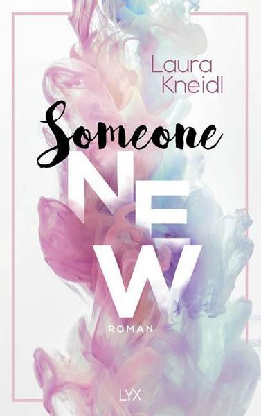 New Adult Buch Someone New von Laura Kneidl