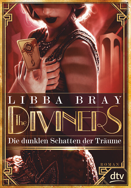 Young Adult Fantasy Buch The Diviners Die dunklen Schatten der Träume von Libba Bray