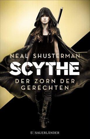 Utopie Buch Scythe 2: Der Zorn der Gerechten von Neal Shusterman