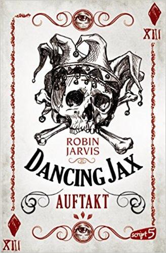 Fantasy Buch Dancing Jax Auftakt von Robin Jarvis