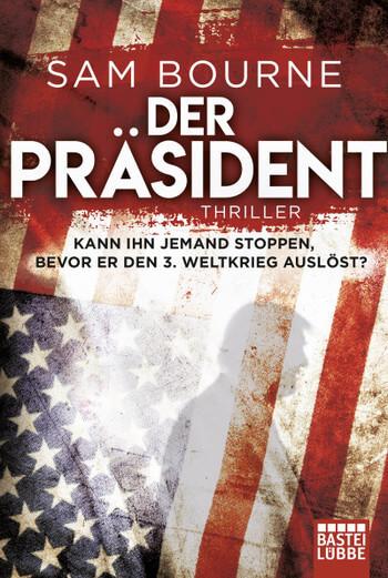 Krimi Buch Der Präsident von Sam Bourne