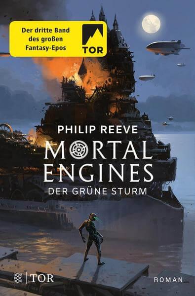 Fantasy Buch Mortal Engines 3: Der grüne Sturm von Philip Reeve