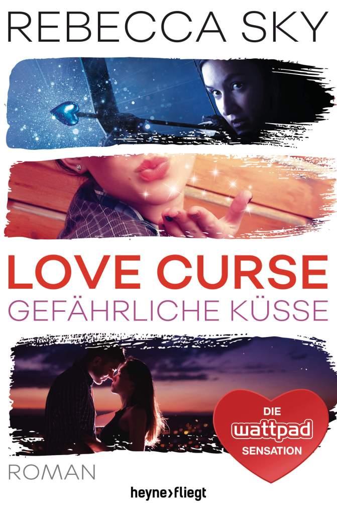 Young Adult Buch Love Curse 2: Gefährliche Küsse von Rebecca Sky