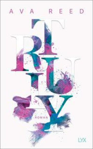 New Adult Buch Truly von Ava Reed