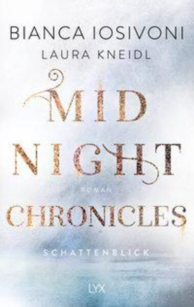 New Adult Fantasy Buch Midnight Chronicles: Schattenblick von Bianca Isoviani und Laura Kneidl