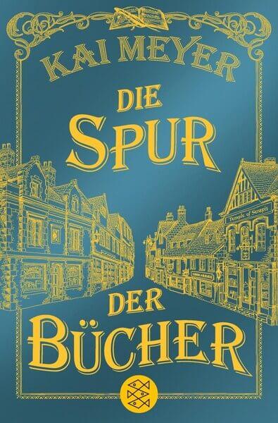 Fantasy Buch Die Spur der Bücher von Kai Meyer