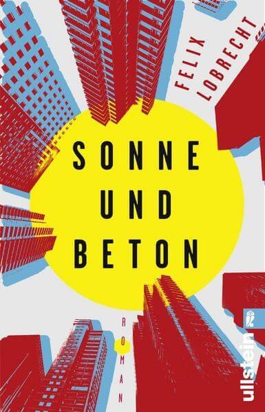 Felix Lobrecht Sonne und Beton