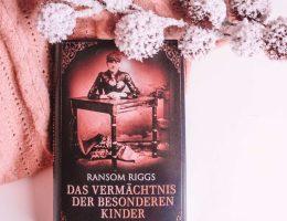 Das Vermächtnis der besonderen Kinder von Ransom Riggs