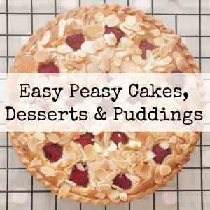 Easy Peasy Cakes Desserts and Puddings