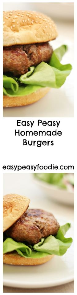 Easy Peasy Homemade Burgers