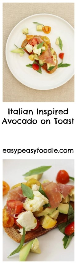 Italian Inspired Avocado On Toast