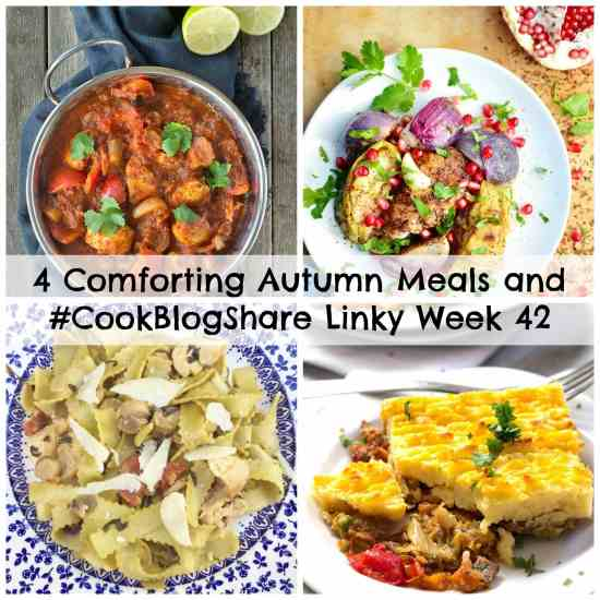 4 Comforting Autumn Meals and #CookBlogShare Week 42