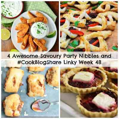 4 Awesome Savoury Party Nibbles and #CookBlogShare Linky Week 48