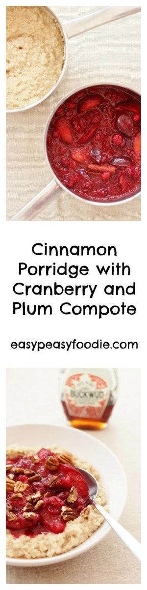 Christmas in porridge form! Not only is this Cinnamon Porridge with Cranberry and Plum Compote so much healthier than traditional Christmas breakfasts, it's so much yummier too! And it's gluten free, dairy free and vegan, meaning almost everyone can enjoy it!! #cinnamon #porridge #oatmeal #cranberries #plums #compote #breakfast #healthy #christmas #glutenfree #dairyfree #vegan #easypeasyfoodie