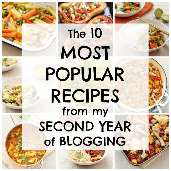 The 10 most popular recipes from my second year of blogging | easypeasyfoodie.com #blogiversary #easypeasyfoodie