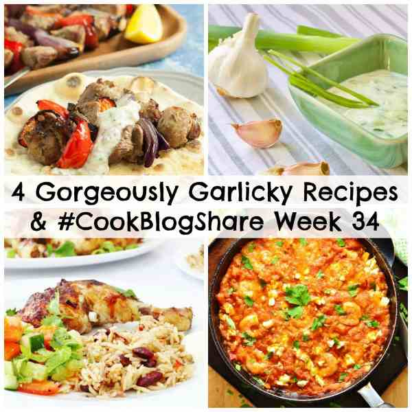 A roundup for garlic fiends (vampires should look away now). This week I am sharing my selection of 4 Gorgeously Garlicky Recipes, plus the linky for week 34 of #CookBlogShare!
