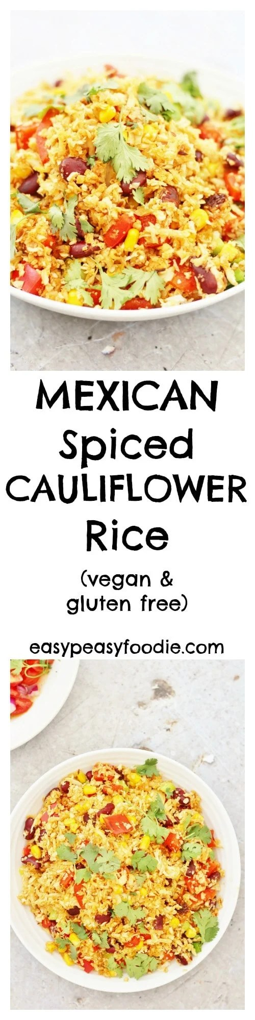 Full of flavour, but low in carbs and calories, this Mexican Spiced Cauliflower Rice, turns the humble cauliflower into something rather spectacular! You can eat this as a main course in its own right, or serve as a side dish with all your Mexican favourites. #MexicanRice MexicanFood #CauliflowerRice #MexicanCauliflowerRice #Vegan #GlutenFree