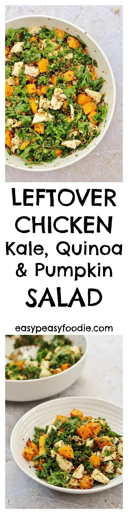 Delicious, easy and healthy, this Chicken, Kale, Quinoa and Pumpkin Salad is the perfect way to use up leftover chicken and makes an excellent lunch – you will be the envy of all your colleagues when you turn up at the office with this. No pumpkin? Don't worry - this can easily be made with butternut squash too! #chicken #pumpkin #quinoa #kale #salad #under30minutes #leftovers #butternutsquash #autumn #fall