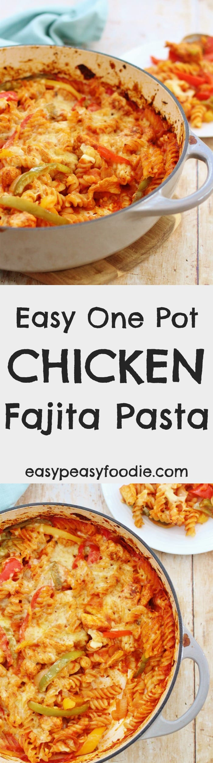 Delicious, quick and family friendly, this Easy One Pot Chicken Fajita Pasta Bake is the perfect midweek meal. The pasta is cooked 'al dente', the chicken is tender, the fajita sauce just coats the pasta beautifully and the whole lot is covered with oozing, melted cheese. And the best part? It's all done in one dish, so this recipe is easy on the washing up too! #onepot #chicken #fajita #pasta #chickenfajitapasta #easy #easydinners #midweekmeals #familydinners #easypeasyfoodie