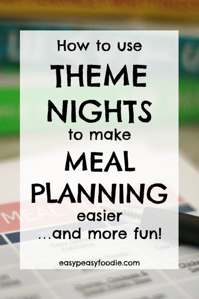Meal planning is a great way to save money and time, eat better and reduce dinner time stress, but deciding what to make each evening can be hard. Theme nights make meal planning so much easier AND make dinner times more fun and varied too. #mealplanning #mealplans #themenights #freemealplan #getorganized #easydinners #easypeasyfoodie
