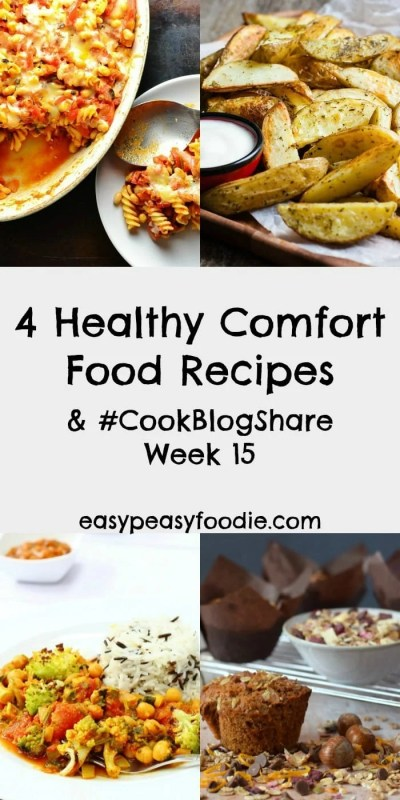Want to eat more healthily but not ready to embrace summer salads just yet? These 4 Healthy Comfort Food Recipes may be just what you need! Plus find the linky for #CookBlogShare Week 15.