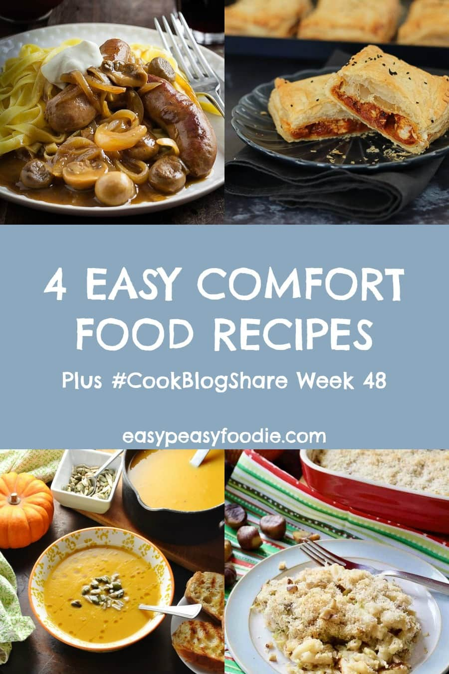 4 Easy Comfort Food Recipes And Cookblogshare Week 48 Easy Peasy