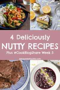 If you are a fan of nuts, then you are going to LOVE my fabulous nut-tastic roundup today - 4 deliciously nutty recipes, showcasing peanuts, almonds, pistachios, pecans and more! And covering everything from stir fries to cake, breakfast bowls to brownies. Plus find the linky for #CookBlogShare Week 5. #cookblogshare2019 #nuts #nutrecipes #nutlover #peanuts #almonds #pistachios #pecans #coconut #stirfry #almondcake #breakfastbowl #brownies #easyrecipes #reciperoundup #bloggerrecipes #bloggerroundup #easypeasyfoodie