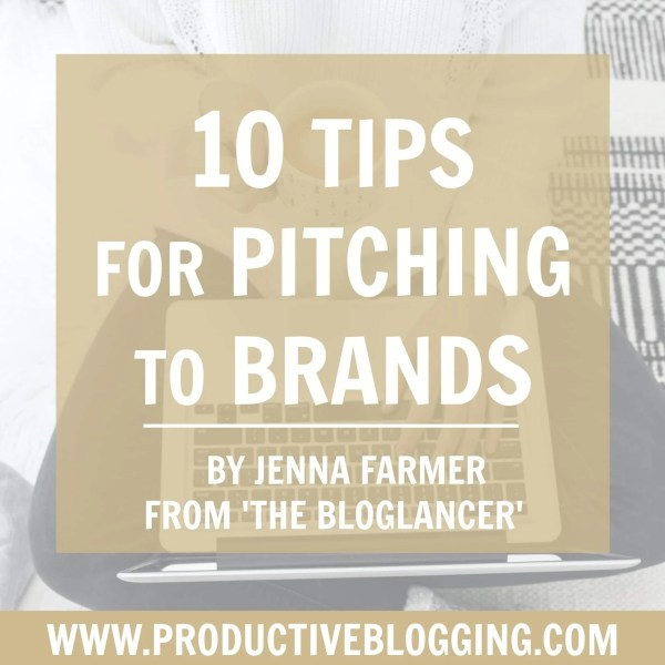 10 tips for pitching to brands