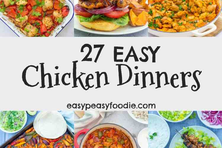 Stuck in a rut with your midweek meals? Looking for quick and easy chicken dinner recipes? Then you've come to the right place! I've compiled this collection of 27 of my best Easy Chicken Dinner Recipes to help you discover some new weeknight favourites! #chicken #chickendinner #chickendinners #winnerwinnerchickendinner #chickenrecipes #weeknightdinners #midweekmeals #familydinners #easydinners #easypeasyfoodie #cookblogshare #freefromgang