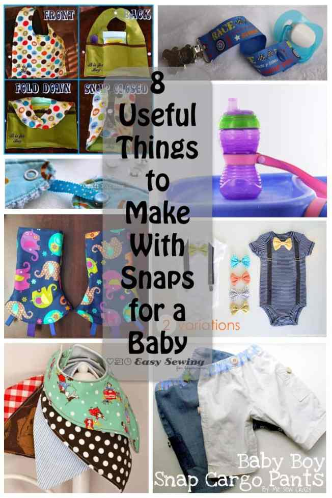8 Useful Things to Make with Snaps for a Baby.001